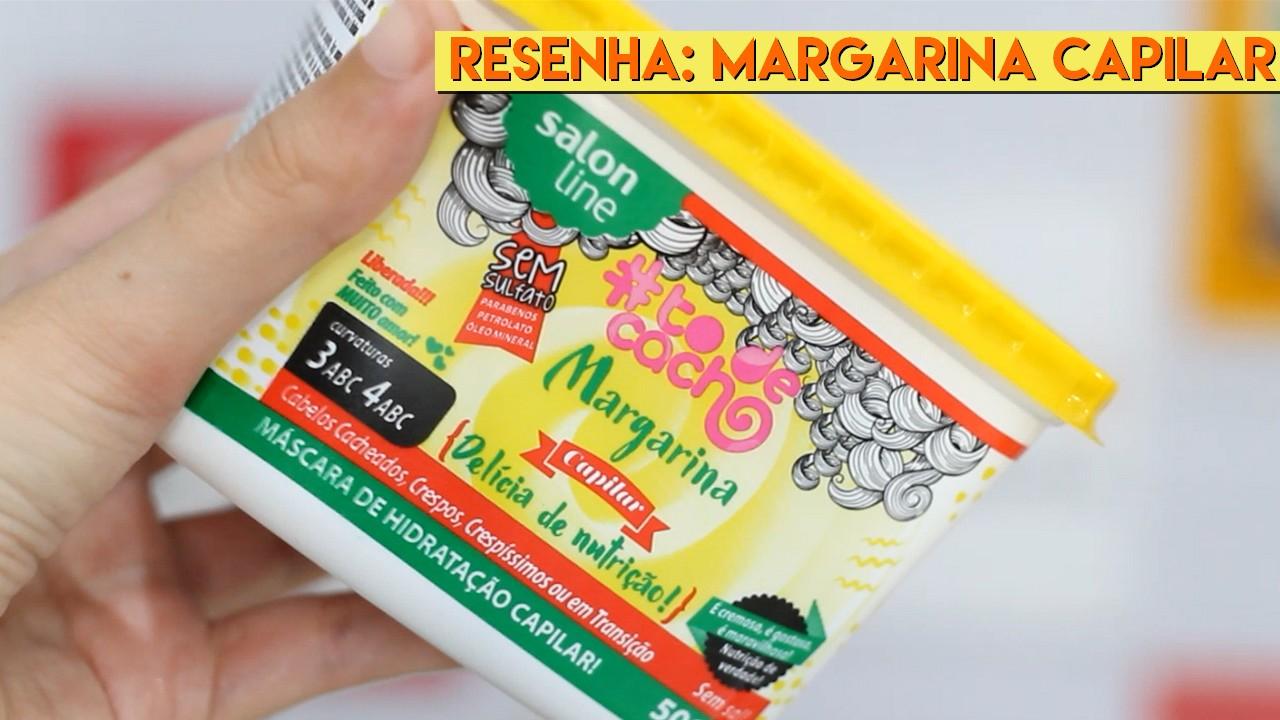 resenha margarina capilar Salon Line