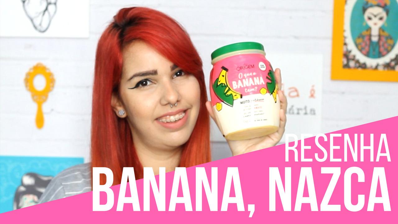 O que a banana tem Nazca