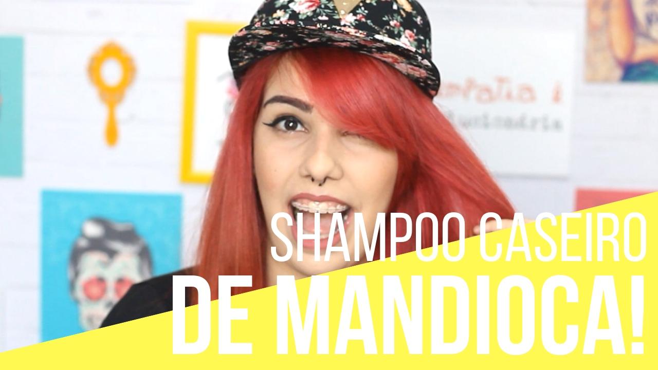 shampoo caseiro de mandioca