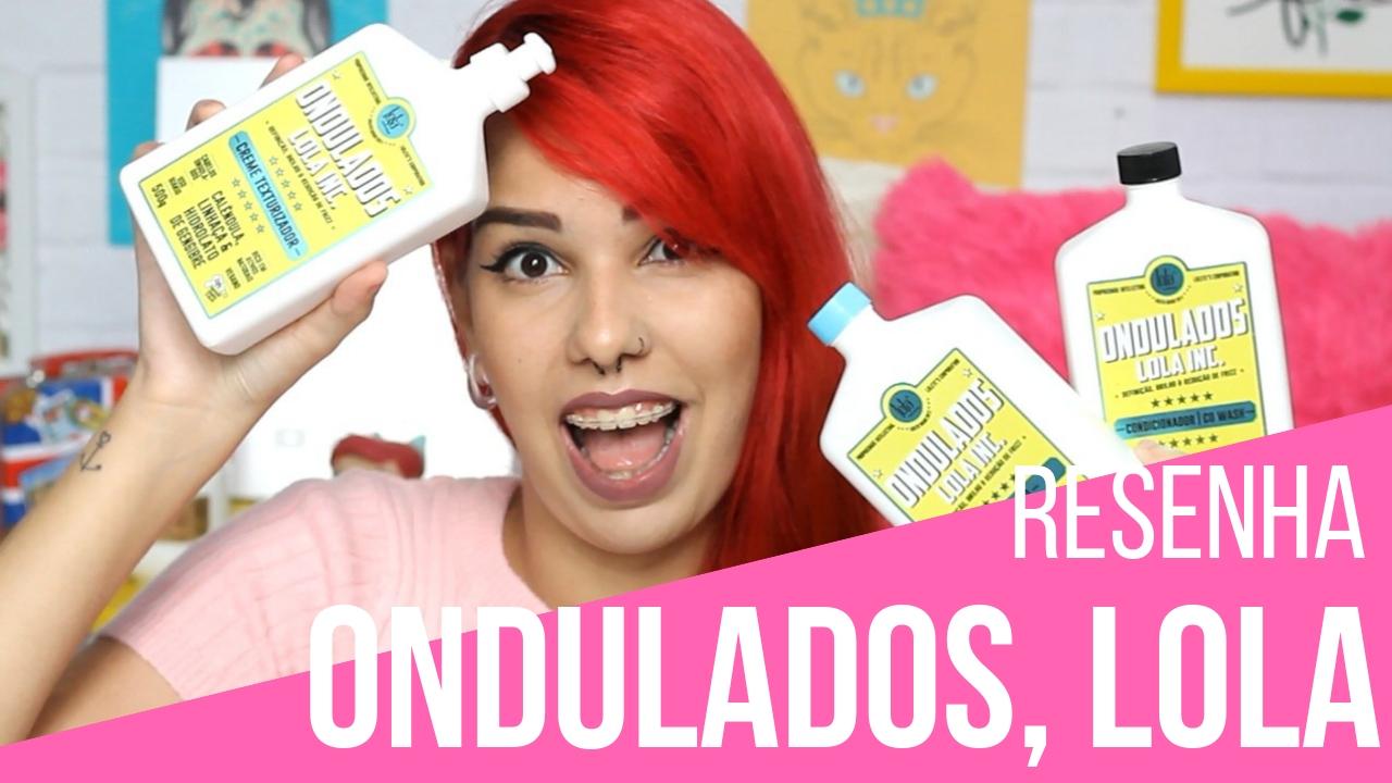Ondulados Lola Cosmetics