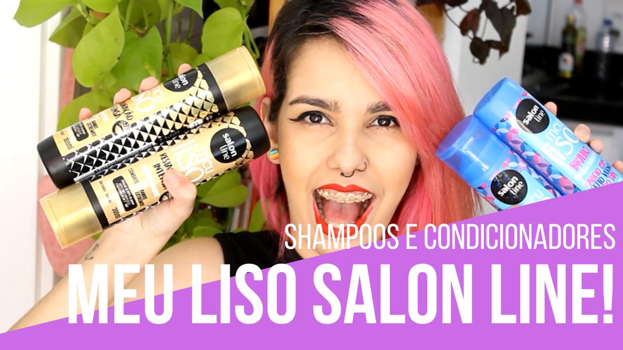 melhores shampoos e condicionadores Meu Liso Salon Line